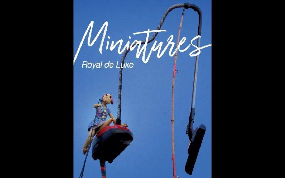 «Miniatures», le spectacle de Royal de Luxe à Bellevue